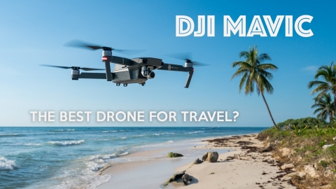 DJI MAVIC REVIEW – Best Drone For Travel?