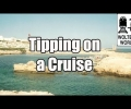 Tipping on a Cruise Ship Explained – Cruise Travel