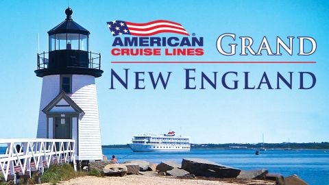 Grand New England Islands Cruise – American Cruise Lines