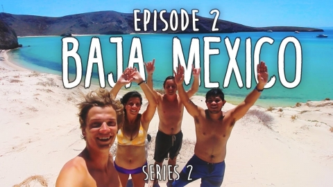 HOW TO TRAVEL CENTRAL AMERICA ON $1000 – Ep2 – BAJA MEXICO