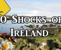 Visit Ireland – 10 Things That Will SHOCK You About Ireland