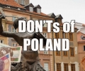 Visit Poland – The DON'Ts of Poland
