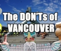 Visit Vancouver – The DON'Ts of Vancouver, BC Canada