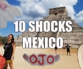 Visit Mexico – 10 Things That Will SHOCK You About Mexico