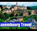 Top 12 Tourist Attractions in Luxembourg