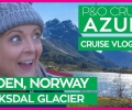 P&O Azura | Briksdal Glacier, Norwegian Fjords and Movies Under the Stars | P&O Cruises Vlog Day 4