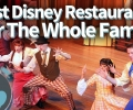 Best Disney World Restaurants for the Whole Family!