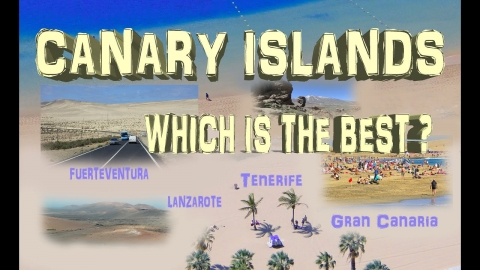 Canary Islands – Tenerife, Gran Canaria, Fuerteventura, Lanzarote. Which choose?