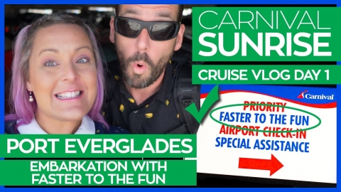 Carnival Sunrise | Boarding the Ship & Faster to the Fun FTTF | Carnival Cruise Vlog Day 01