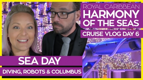 Harmony of the Seas | Dive Shows & Columbus the Musical | Royal Caribbean Cruise Vlog Day 06