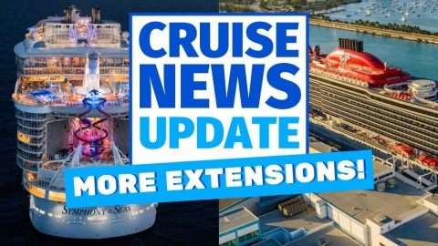 Cruise News Update: More Extensions!